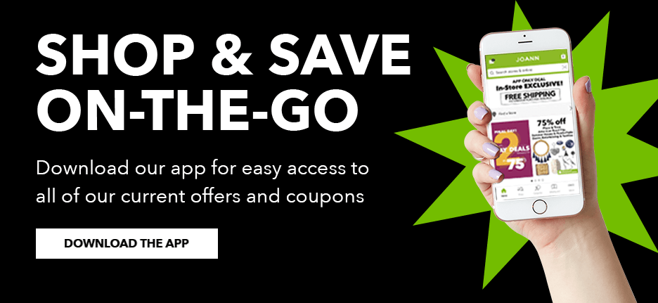 Shop & Save on-the-go. Download our app for easy access to all of our current offers and coupons.